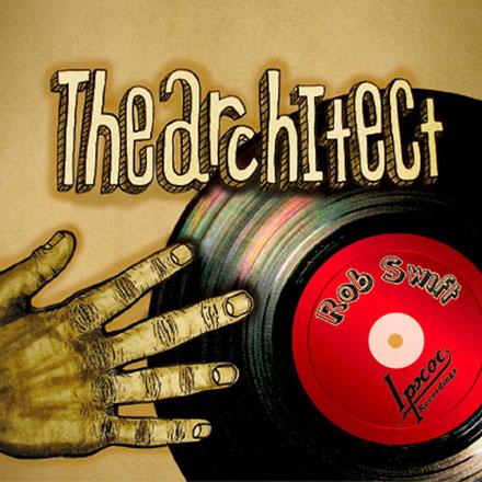 (Hip-Hop/Turntablism) Rob Swift (Of X-Ecutioners) - The Architect - 2010, MP3 (tracks), 192 kbps